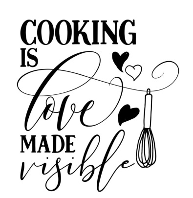 cooking is love made vissible